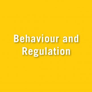 Behaviour and Regulation