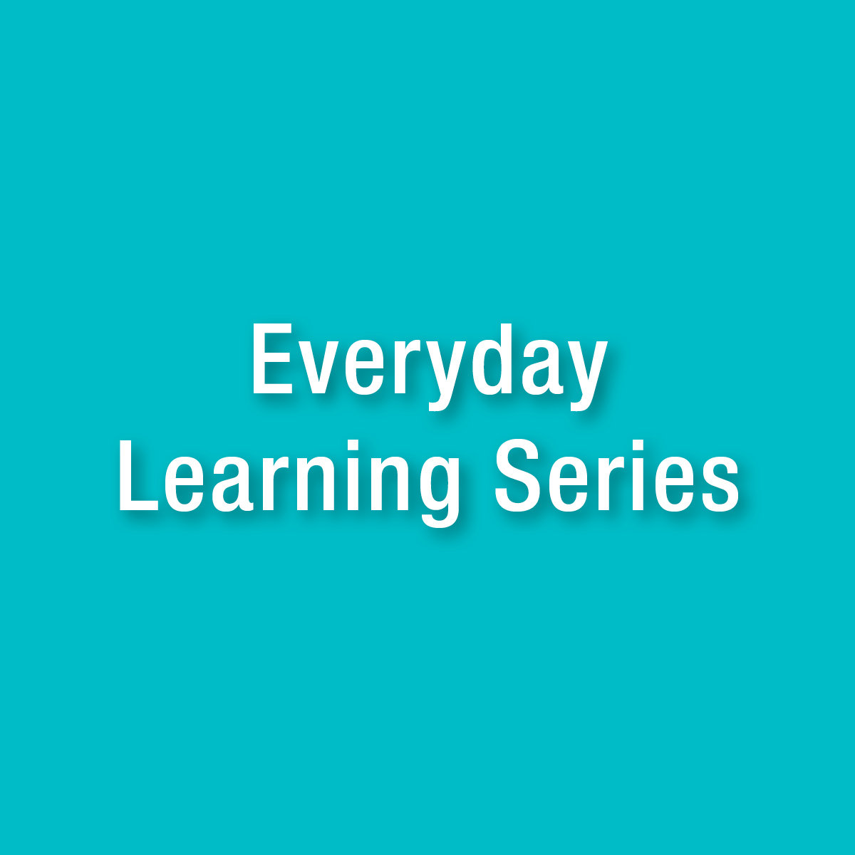 Everyday Learning Series
