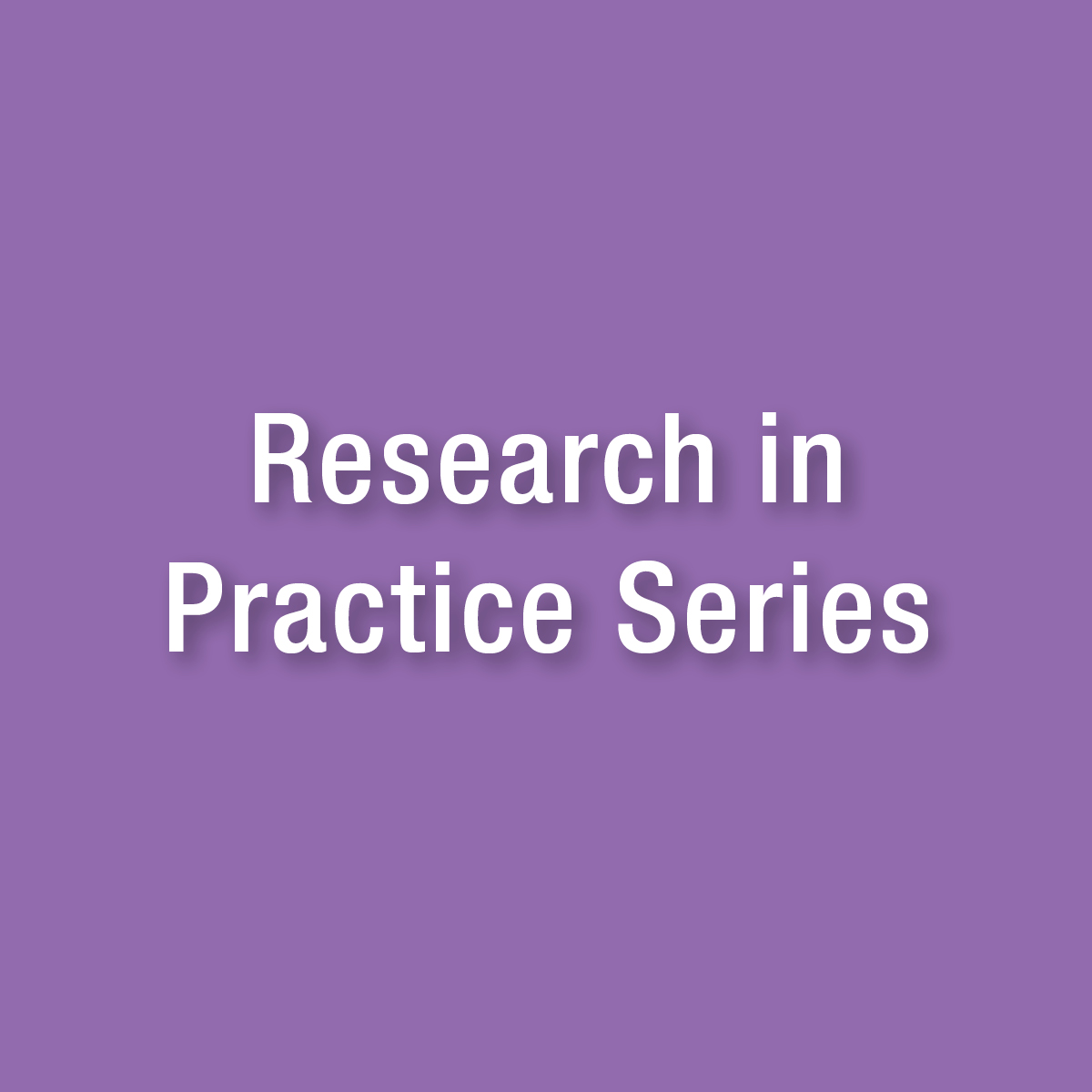 Research in Practice Series