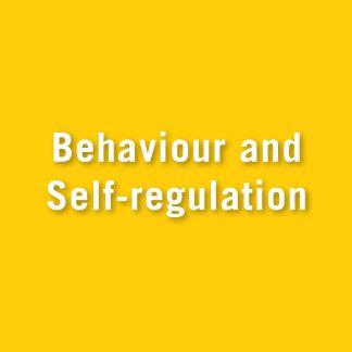 Behaviour and self-regulation